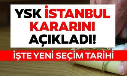 İstanbul seçim sonuçları ile ilgili YSK'dan son dakika kararı! İstanbul seçimleri yenileniyor! Seçimler ne zaman?