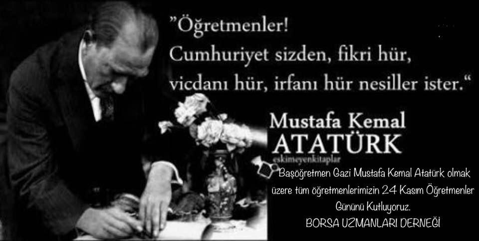 Başöğretmen Gazi Mustafa Kemal Atatürk olmak üzere tüm öğretmenlerimizin 24 Kasım Öğretmenler Gününü Kutluyoruz.