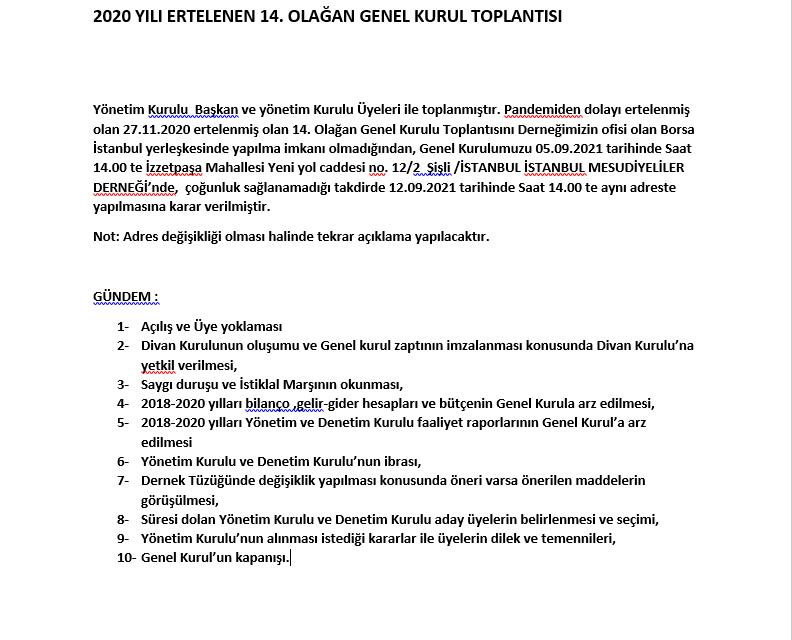 BORSA UZMANLARI DERNEĞİ 2020 YILI ERTELENEN 14. OLAĞAN GELEN KURUL TOPLANTISI